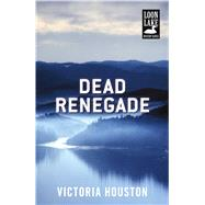 Dead Renegade by Houston, Victoria, 9781440582288