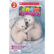 Snow Babies (Scholastic Reader, Level 2) by Emerson, Joan, 9780545852289