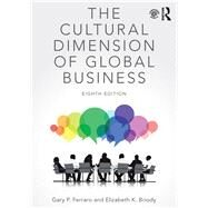 The Cultural Dimension of Global Business by Ferraro,Gary P., 9781138202290