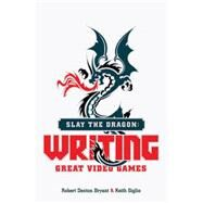 Slay the Dragon by Bryant, Robert Denton; Giglio, Keith, 9781615932290