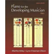 Piano for the Developing Musician, Update by Hilley, Martha; Freeman Olson, Lynn, 9780495792291