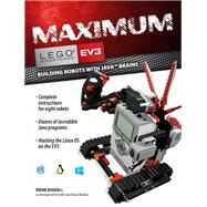 Maximum Lego Ev3: Building Robots With Java Brains by Bagnall, Brian, 9780986832291