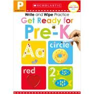 Write and Wipe Practice: Get Ready for Pre-K (Scholastic Early Learners) by Scholastic; Scholastic Early Learners, 9781338272291