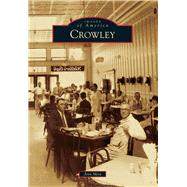 Crowley by Mire, Ann, 9781467112291
