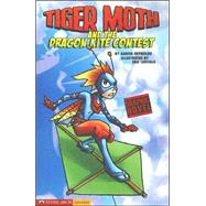 Tiger Moth and the Dragon Kite Contest by Reynolds, Aaron, 9781598892291