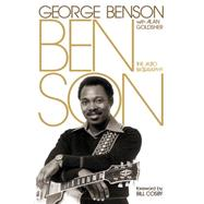 Benson: The Autobiography by Benson, George; Goldsher, Alan (CON); Cosby, Bill, 9780306822292