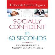 Socially Confident in 60 Seconds by Pegues, Deborah Smith, 9780736962292