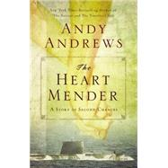The Heart Mender by Unknown, 9780785232292
