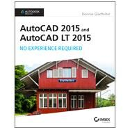 AutoCAD 2015 and AutoCAD LT 2015 by Gladfelter, Donnie, 9781118862292