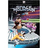 Space Mountain by Disney Book Group; Miller, Bryan Q.; Jones, Kelley, 9781423162292