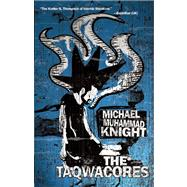 The Taqwacores by Knight, Michael  Muhammad, 9781593762292