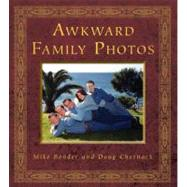 Awkward Family Photos by BENDER, MIKECHERNACK, DOUG, 9780307592293
