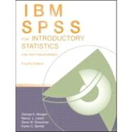 Ibm Spss For Introductory Statistics: Use And Interpretation, Fourth Edition by Morgan; George A., 9780415882293