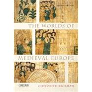The Worlds of Medieval Europe by Backman, Clifford R., 9780199372294