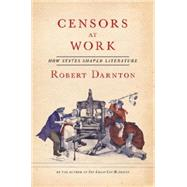 Censors at Work by Darnton, Robert, 9780393242294