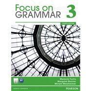 Value Pack Focus on Grammar 3 Student Book and Workbook by Fuchs, Marjorie; Bonner, Margaret; Westheimer, Miriam, 9780132862295