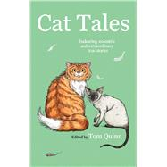 Cat Tales by Quinn, Tom, 9781846892295