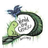 Harold and Grace by Avery, Sean E., 9781925162295