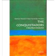 The Conquistadors: A Very Short Introduction by Restall, Matthew; Fernandez-Armesto, Felipe, 9780195392296