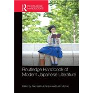 Routledge Handbook of Modern Japanese Literature by Hutchinson; Rachael, 9781138792296