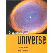In Quest of the Universe by Kuhn, Karl F.; Koupelis, Theo, 9780763712297