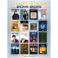 Chart Hits of 2014-2015 by Hal Leonard Publishing Corporation, 9781495012297