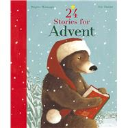 24 Stories for Advent by Weninger, Brigitte; Tharlet, Eve, 9780735842298