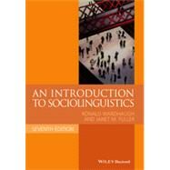 An Introduction to Sociolinguistics by Wardhaugh, Ronald; Fuller, Janet M., 9781118732298