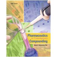 Applied Pharmaceutics in Contemporary Compounding by Robert P.  Shrewsbury, 9781617312298