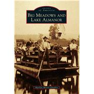 Big Meadows and Lake Almanor by Quadrio, Marilyn Morris, 9781467132299