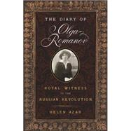 The Diary of Olga Romanov by Azar, Helen, 9781594162299