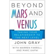 Beyond Mars and Venus by Gray, John; Gafni, Marc; Farrell, Warren, 9781942952299