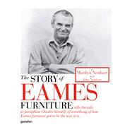 The Story of Eames Furniture by Neuhart, Marilyn, 9783899552300