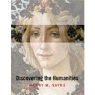 Discovering the Humanities by Sayre, Henry M., 9780205672301