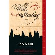 Will Starling by Weir, Ian, 9781586422301