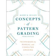 Concepts of Pattern Grading Techniques for Manual and Computer Grading by Mullet, Kathy K., 9781628922301