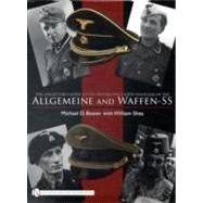 The Collector's Guide to Cloth Headgear of the Allgemeine and Waffen-ss by Beaver, Michael D., 9780764332302