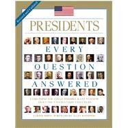 Presidents: Every Question Answered by Smith, Carter, 9781626862302