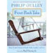 Front Porch Tales : Warm-Hearted Stories of Family, Faith, Laughter, and Love by Gulley, Philip, 9780061252303