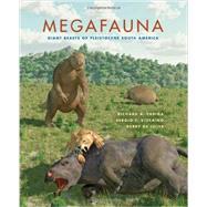 Megafauna by Farina, Richard A.; Vizcaino, Sergio F.; De Iuliis, Gerry; Farlow, James O., 9780253002303