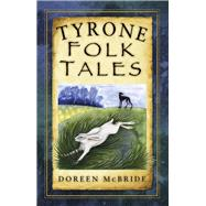 Tyrone Folk Tales by Mcbride, Doreen, 9781845882303