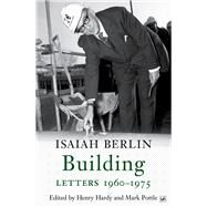 Building by Berlin, Isaiah; Hardy, Henry; Pottle, Mark, 9781845952303