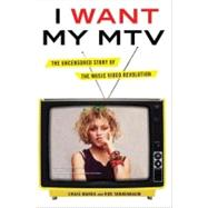 I Want My MTV by Marks, Craig; Tannenbaum, Rob, 9780525952305