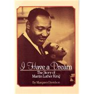 I Have a Dream: The Story of Martin Luther King The Story Of Martin Luther King 9780590442305N