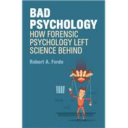Bad Psychology by Forde, Robert A., 9781785922305