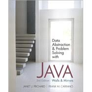 Data Abstraction and Problem Solving with Java Walls and Mirrors by Prichard, Janet; Carrano, Frank M., 9780132122306