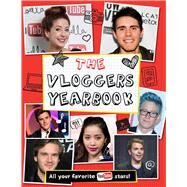 The Vloggers Yearbook by Little Bee Books, 9781499802306