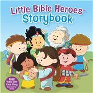 Little Bible Heroes Storybook (padded) by Kovacs, Victoria; Krome, Mike; Ryley, David, 9781433692307
