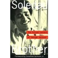 Soledad Brother : The Prison Letters of George Jackson by Unknown, 9781556522307