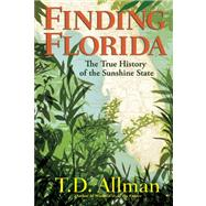 Finding Florida by Allman, T. D., 9780802122308